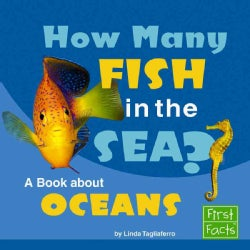 How Many Fish in the Sea?: A Book About Oceans (Hardcover)
