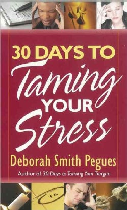 30 Days to Taming Your Stress (Paperback)