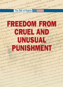 Freedom from Cruel and Unusual Punishment (Hardcover)