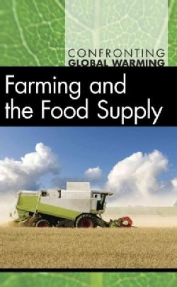 Farming and the Food Supply (Hardcover)