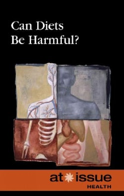 Can Diets Be Harmful? (Hardcover)