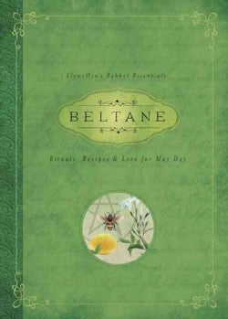 Beltane: Rituals, Recipes & Lore for May Day (Paperback)