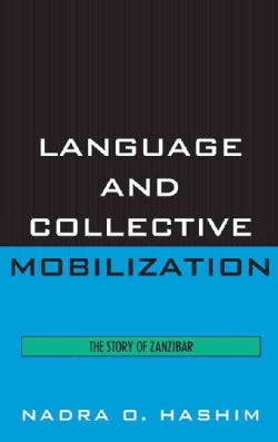 Language and Collective Mobilization: The Story of Zanzibar (Hardcover)