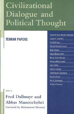 Civilizational Dialogue and Political Thought: Tehran Papers (Paperback)