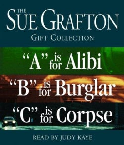 Sue Grafton Gift Collection: A Is for Alibi / B Is for Burglar / C Is for Corpse (CD-Audio)