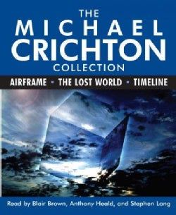 The Michael Crichton Collection: Airframe/ the Lost World/ Timeline (CD-Audio)