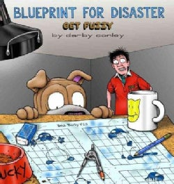 Blueprint for Disaster: Get Fuzzy (Paperback)