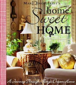 Mary Engelbreit's Home Sweet Home: A Journey Through Mary's Dream Home (Hardcover)