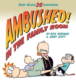 Ambushed! in the Family Room: Scrapbook 26 (Paperback)