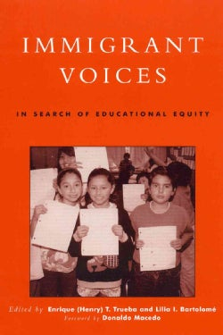 Immigrant Voices: In Search of Educational Equity (Paperback)