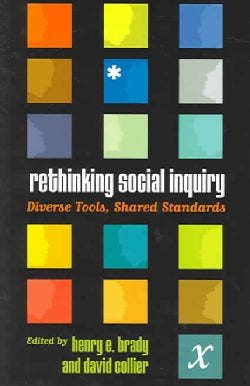Rethinking Social Inquiry: Diverse Tools, Shared Standards (Paperback)