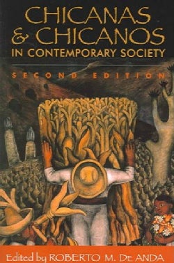 Chicanas & Chicanos in Contemporary Society (Paperback)