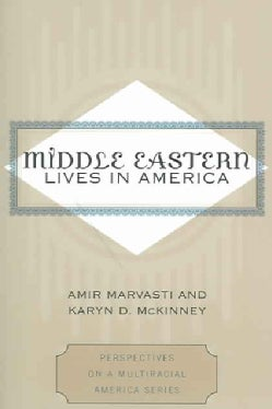 Middle Eastern Lives In America (Paperback)