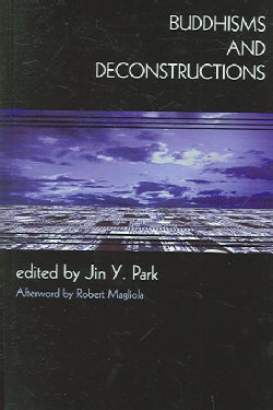 Buddhisms And Deconstructions (Hardcover)