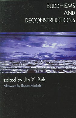 Buddhisms And Deconstructions (Paperback)