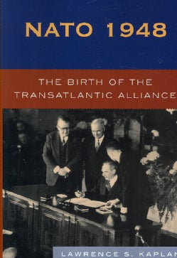 NATO 1948: The Birth of the Atlantic Alliance (Paperback)