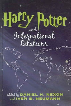 Harry Potter And International Relations (Hardcover)