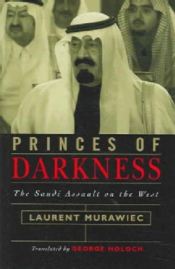 Princes Of Darkness: The Saudi Assault On The West (Hardcover)