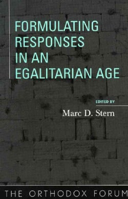 Formulating Responses in an Egalitarian Age (Paperback)