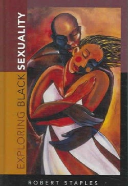 Exploring Black Sexuality (Hardcover)