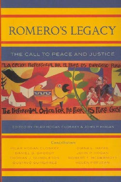 Romero's Legacy: The Call to Peace and Justice (Paperback)