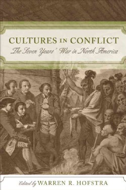 Cultures in Conflict: The Seven Years' War in North America (Paperback)