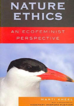 Nature Ethics: An Ecofeminist Perspective (Paperback)