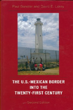 The U.S.-Mexican Border into the Twenty-first Century (Hardcover)