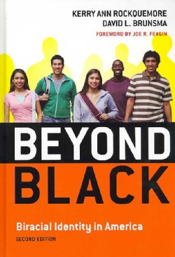Beyond Black: Biracial Identity in America (Hardcover)