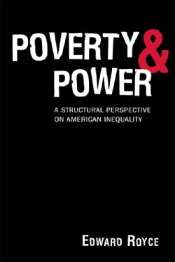Poverty and Power: The Problem Structural Inequality (Paperback)