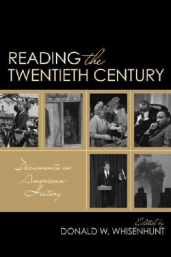 Reading the Twentieth Century: Documents in American History (Hardcover)