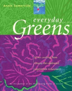 Everyday Greens: Home Cooking from Greens, the Celebrated Vegetarian Restaurant (Hardcover)