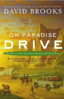 On Paradise Drive: How We Live Now (And Always Have) In The Future Tense (Paperback)