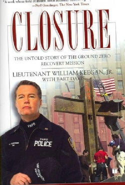 Closure: The Untold Story of the Ground Zero Recovery Mission (Paperback)