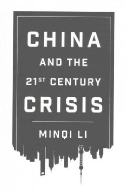 China and the Twenty-First-Century Crisis (Paperback)