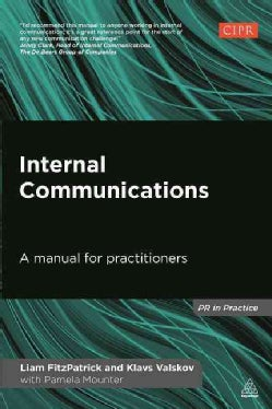 Internal Communications: A Manual for Practitioners (Paperback)