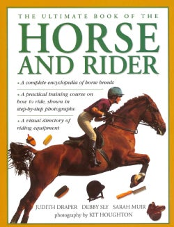 The Ultimate Book of the Horse and Rider (Hardcover)