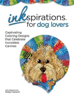 Inkspirations for Dog Lovers: Captivating Coloring Designs That Celebrate Incredible Canines (Paperback)