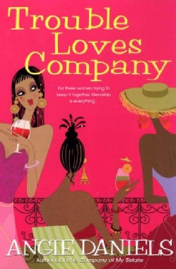 Trouble Loves Company (Paperback)