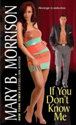 If You Don't Know Me (Paperback)