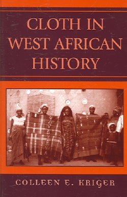 Cloth in West African History (Paperback)