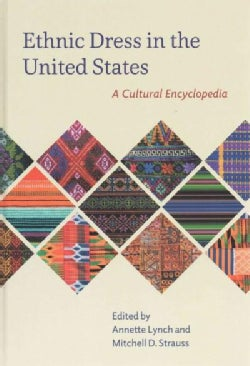 Ethnic Dress in the United States: A Cultural Encyclopedia (Hardcover)