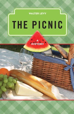 The Picnic: A History (Hardcover)