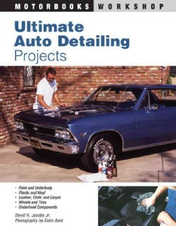 Ultimate Auto Detailing Projects (Paperback)