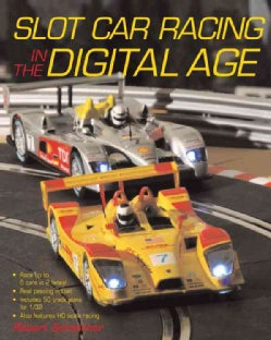 Slot Car Racing in the Digital Age (Paperback)