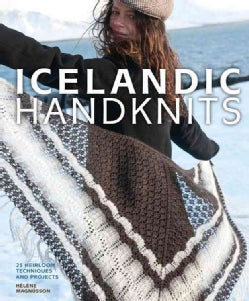 Icelandic Handknits: 25 Heirloom Techniques and Projects (Hardcover)