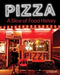 Pizza: A Slice of American History (Paperback)