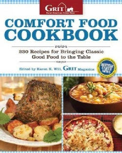 Comfort Food Cookbook: 230 Recipes for Bringing Classic Good Food to the Table (Paperback)