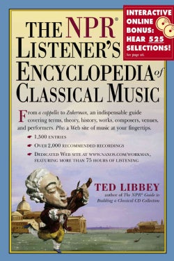 The NPR Listener's Encyclopedia of Classical Music (Hardcover)
