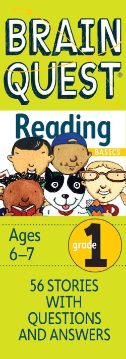 Brain Quest Grade 1 Reading Basics: 56 Stories With Questions & Answers, Ages 6-7 (Cards)